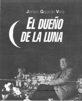"""The Owner of the Moon"", magazine cover with interview of Jenaro Garjardo Vera"